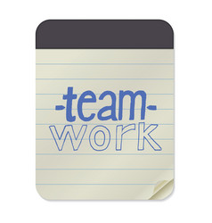 teamwork lettering on notebook template vector image