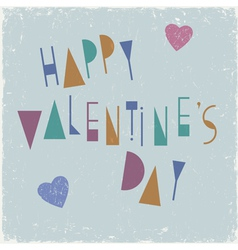Happy Valentines Day card design with unusual font vector image