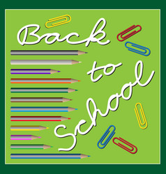 back to school - text with paper clips and pencils vector image