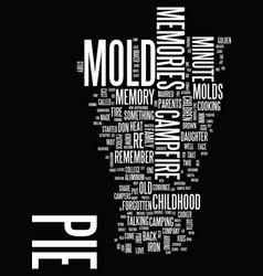 Mmm mmm gotta love that pie mold text background vector