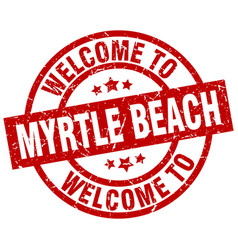 Welcome to myrtle beach red stamp vector