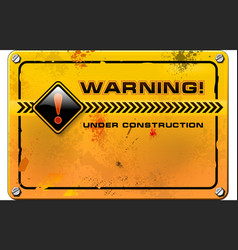 Under Construction yellow grunge warning sign vector image vector image