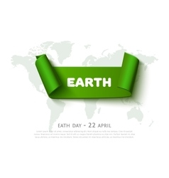 Eath day concept with green paper ribbon banner vector