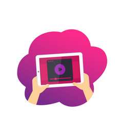 tablet in hands with video player vector image