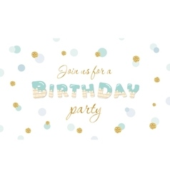 Birthday party invitation on polka dot festive vector image