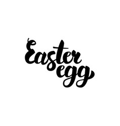 easter egg handwritten calligraphy vector image