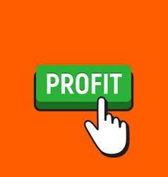 hand mouse cursor clicks the profit button vector image