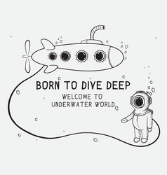 cute diver dives from submarine to deep sea vector image