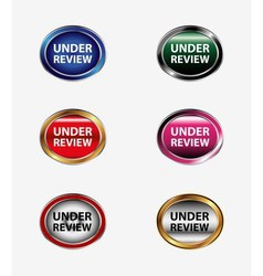 Under review icon button vector