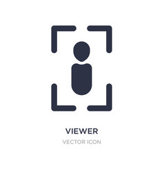 Viewer icon on white background simple element vector
