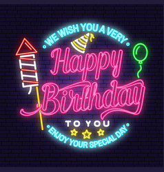 We wish you a very happy birthday neon sign stamp vector