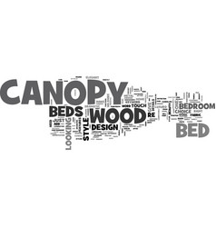 wood canopy beds text word cloud concept vector image vector image