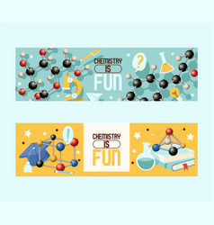 chemistry is fun set banners vector image