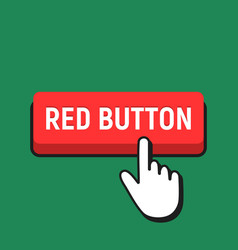 hand mouse cursor clicks the red button vector image