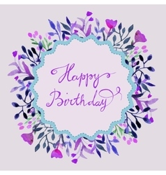 Happy Birthday card Watercolor round frame with vector image