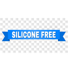 Blue ribbon with silicone free caption vector