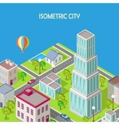 Isometric City Modern Architecture Skyscraper vector image