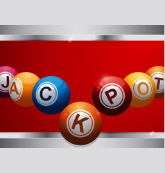 jackpot bingo lottery balls on red and metallic vector image