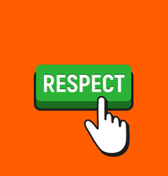 Hand mouse cursor clicks the respect button vector