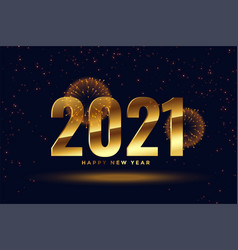 2021 happy new year golden celebration fireworks vector