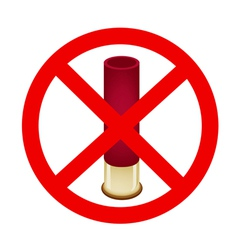 Bullet and The Forbidden Sign on White Background vector image