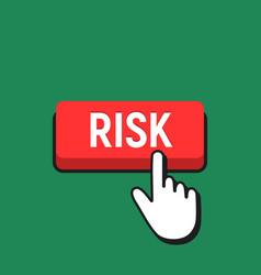 Hand mouse cursor clicks the risk button vector