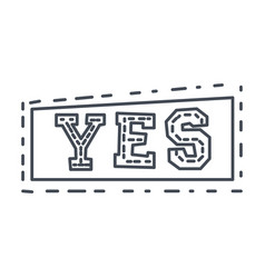 word yes in square frame hand drawn comic speech vector image vector image