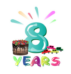 happy birthday eight 8 year fun design with vector image