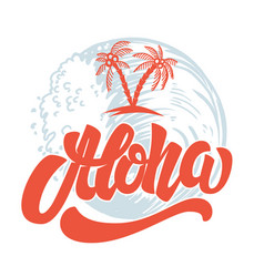 aloha hand drawn lettering with sea waves vector image