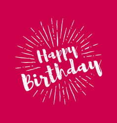Happy birthday lettering with sunbursts background vector