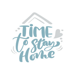 time to stay home blue christmas vintage vector image