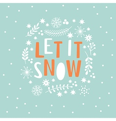 Let It Snow Lettering vector image vector image