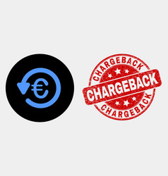 euro chargeback icon and scratched vector image