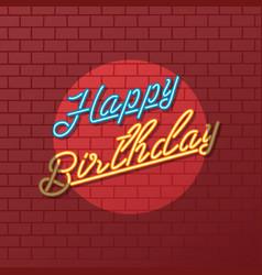 Happy birthday neon sign greeting vector
