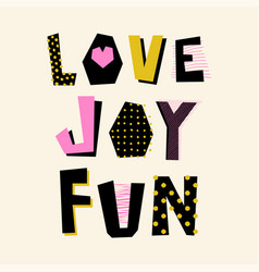 love joy fun lettering vector image