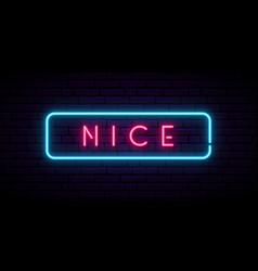 Nice neon sign bright light signboard banner vector