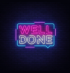 Well done neon text design template well vector
