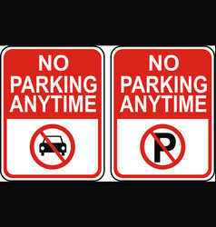 no parking anytime vector image vector image