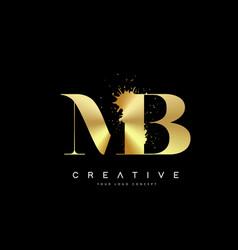 Mb m b letter logo with gold melted metal splash vector