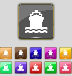 ship icon sign Set with eleven colored buttons for vector image