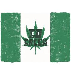 Go green poster canada legalize concept vector