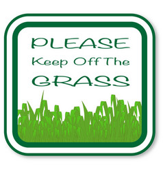 Please keep off the grass vector