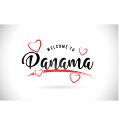 Panama welcome to word text with handwritten font vector