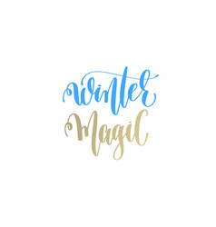 winter magic golden hand lettering winter holidays vector image