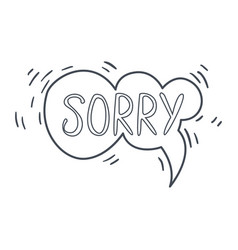 Word sorry hand drawn comic speech bubble vector