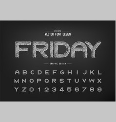 chalk font and alphabet hand draw bold typeface vector image
