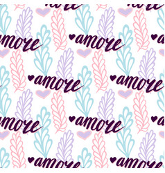 Seamless pattern with lettering italian word vector