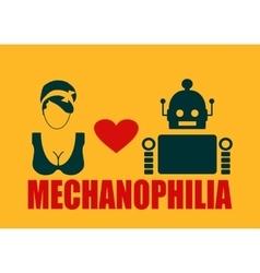 Human and robot relationships Mechanophilia text vector image