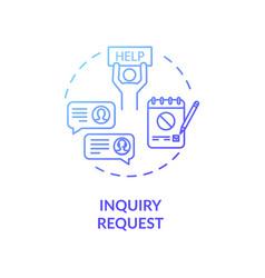 Inquiry request concept icon vector