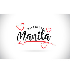 Manila welcome to word text with handwritten font vector